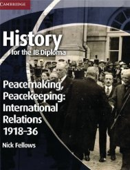 9781107613911, History for the IB Diploma Peacemaking, Peacekeeping and International Relations 1918-1936 SAMPLE40