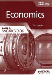 9781471851322, Economics for the IB Diploma Paper 3 Workbook SAMPLE40
