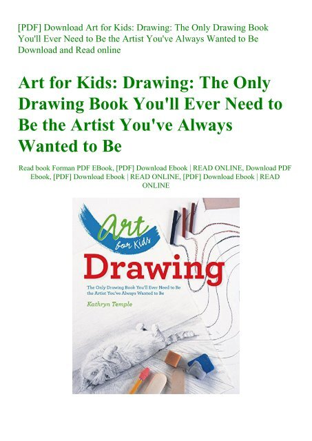 Pdf Download Art For Kids Drawing The Only Drawing Book