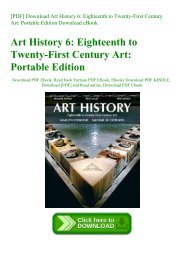 [PDF] Download Art History 6 Eighteenth to Twenty-First Century Art Portable Edition Download eBook