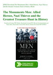 [PDF] Download The Monuments Men Allied Heroes  Nazi Thieves and the Greatest Treasure Hunt in History eBook