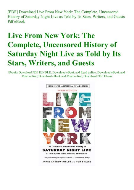 [PDF] Download Live From New York The Complete  Uncensored History of Saturday Night Live as Told by Its Stars  Writers  and Guests Pdf eBook
