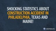Shocking Statistics About Construction Accident in Philadelphia, Texas and Maine