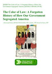 [Pdf]$$ The Color of Law A Forgotten History of How Our Government Segregated America [KINDLE EBOOK EPUB]