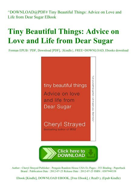 Download Pdf Tiny Beautiful Things Advice On Love And Life From