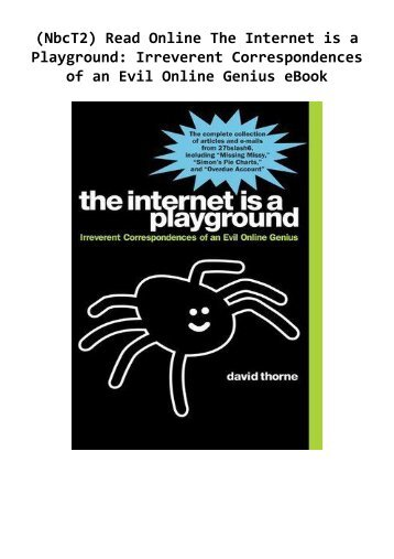 -NbcT2-Read-Online-The-Internet-is-a-Playground-Irreverent-Correspondences-