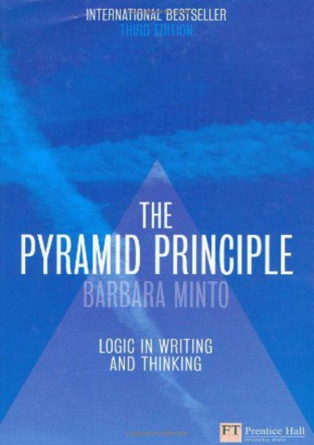 MEDITATIVE) The Pyramid Principle: Logic in Writing and Thinking