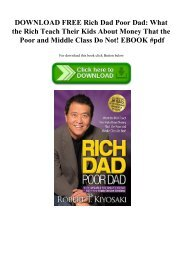 DOWNLOAD FREE Rich Dad Poor Dad What the Rich Teach Their Kids About Money That the Poor and Middle Class Do Not! EBOOK #pdf