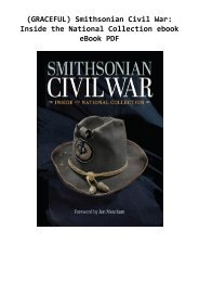 (GRACEFUL) Smithsonian Civil War: Inside the National Collection ebook eBook PDF