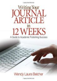 (MEDITATIVE) Writing Your Journal Article in Twelve Weeks: A Guide to Academic Publishing Success eBook PDF Download