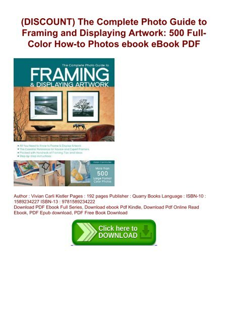 The Complete Photo Guide To Framing And