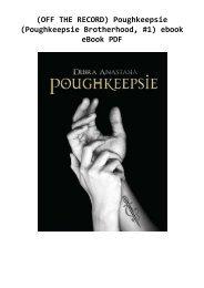 (OFF THE RECORD) Poughkeepsie (Poughkeepsie Brotherhood, #1) ebook eBook PDF
