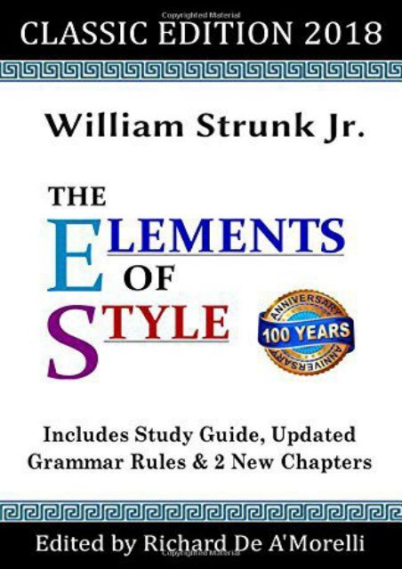 (BARGAIN) The Elements of Style: Classic Edition (2018): With Editor s Notes, New Chapters   Study Guide eBook PDF Download