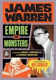 (GRATEFUL) James Warren, Empire Of Monsters: The Man Behind Creepy, Vampirella, And Famous Mons eBook PDF Download
