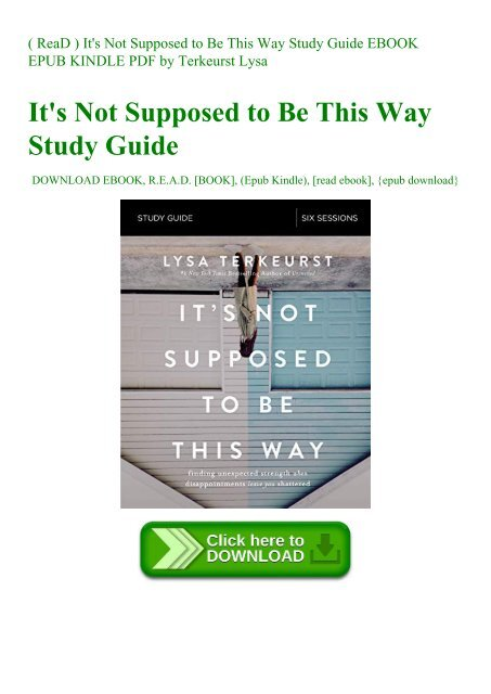 It/'s Not Supposed to Be This Way by Lysa Terkeurst 2018 E book PDF