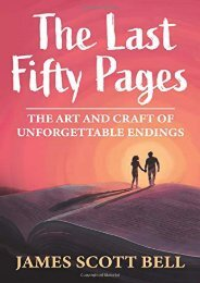 (SPIRITED) The Last Fifty Pages: The Art and Craft of Unforgettable Endings eBook PDF Download