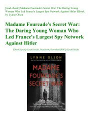 [read ebook] Madame Fourcade's Secret War The Daring Young Woman Who Led France's Largest Spy Network Against Hitler EBook by Lynne Olson