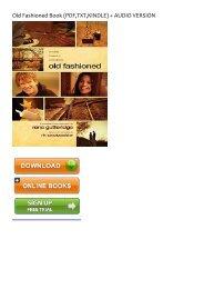 (MEDITATIVE) Old Fashioned eBook PDF Download