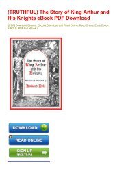 (TRUTHFUL) The Story of King Arthur and His Knights eBook PDF Download