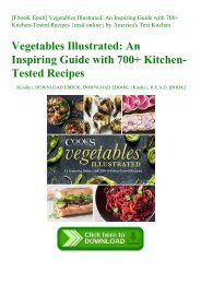 [EbooK Epub] Vegetables Illustrated An Inspiring Guide with 700+ Kitchen-Tested Recipes {read online} by America's Test Kitchen