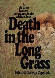 (FUNNY) Death in the Long Grass: A Big Game Hunter's Adventures in the African Bush eBook PDF Download