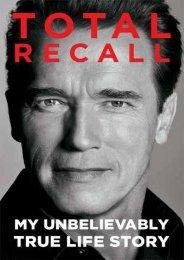 (MEDITATIVE) Total Recall: My Unbelievably True Life Story eBook PDF Download