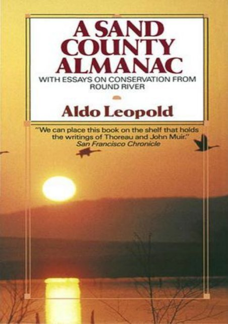 (MEDITATIVE) A Sand County Almanac: With Essays on Conservation from Round River eBook PDF Download