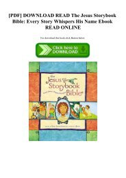 [PDF] DOWNLOAD READ The Jesus Storybook Bible Every Story Whispers His Name Ebook READ ONLINE