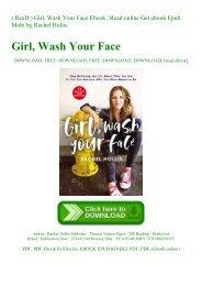 ( ReaD ) Girl  Wash Your Face Ebook  Read online Get ebook Epub Mobi by Rachel Hollis