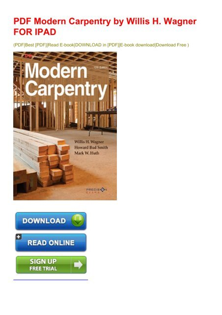 Pdf Modern Carpentry By Willis H Wagner For Ipad