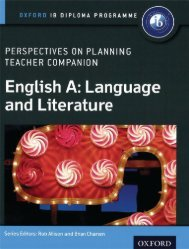 9780198332671, English A Perspectives on Planning Language and Literature Teacher Companion Oxford IB Diploma Programme SAMPLE40