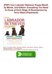 [PDF] Your Labrador Retriever Puppy Month by Month, 2nd Edition: Everything You Need to Know at Each Stage of Development by Terry Albert (Paperback)