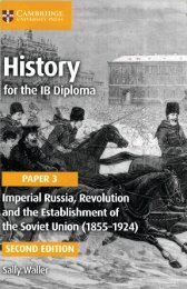 SHELF 9781316503669, History for the IB Diploma Paper 3 Imperial Russia, Revolution and the Establishment of the Soviet Union (1855-1924) SAMPLE40