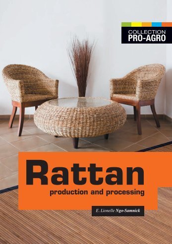 PRO-AGRO production and processing Rattan - CTA Publishing