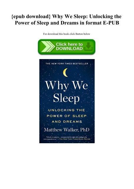 Why We Sleep Unlocking The Power Of Sleep And Dreams