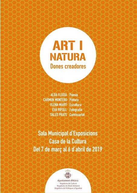 EXPOSICIÓN ART Y NATURA Donnes creadores