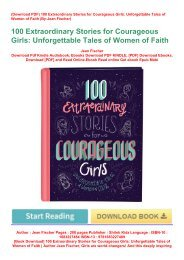 download_p.d.f 100 Extraordinary Stories for Courageous Girls: Unforgettable Tales of Women of Faith | Author Jean Fischer