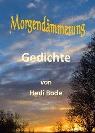 Leseprobe Gedichtband Morgendämmerung von Hedi Bode