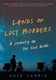 (STABLE) Lands of Lost Borders: A Journey on the Silk Road eBook PDF Download