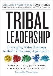 (GRATEFUL) Tribal Leadership: Leveraging Natural Groups to Build a Thriving Organization eBook PDF Download
