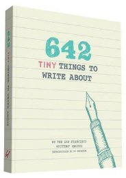 (SECRET PLOT) 642 Tiny Things to Write About eBook PDF Download