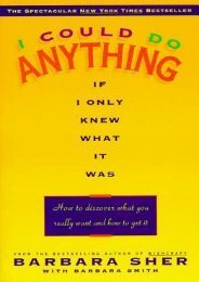 (MEDITATIVE) I Could Do Anything If I Only Knew What It Was: How to Discover What You Really Want and How to Get It eBook PDF Download