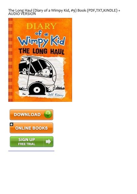 Effective Download The Long Haul Diary Of A Wimpy Kid 9 Ebook