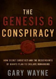 (FUNNY) The Genesis 6 Conspiracy: How Secret Societies and the Descendants of Giants Plan to Enslave Humankind eBook PDF Download