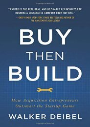 BEST PDF Buy Then Build: How Acquisition Entrepreneurs Outsmart the Startup Game by Walker Deibel FOR IPAD