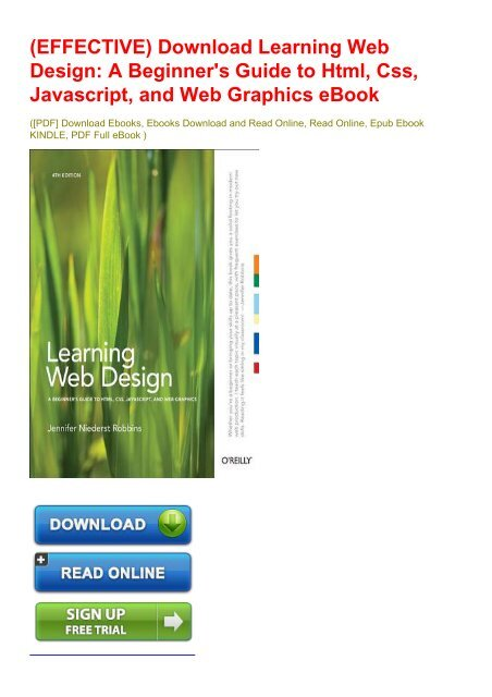 Effective Download Learning Web Design A Beginner S Guide To Html Css Javascript And Web Graphics Ebook