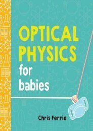(FUNNY) Optical Physics for Babies eBook PDF Download
