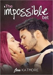 (STABLE) The Impossible Bet (Fall For Me, #1) eBook PDF Download