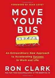[PDF] free Move Your Bus: An Extraordinary New Approach to Accelerating Success in Work and Life by Ron Clark Full Pages