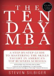 Download [PDF] The Ten-Day MBA 4th Ed.: A Step-by-Step Guide to Mastering the Skills Taught In America s Top Business Schools by Steven A Silbiger PDF File